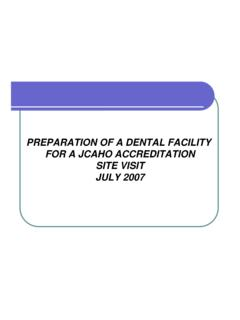 PREPARATION OF A DENTAL FACILITY FOR A JCAHO …