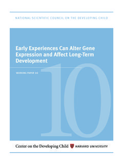 Early Experiences Can Alter Gene Expression and Affect ...