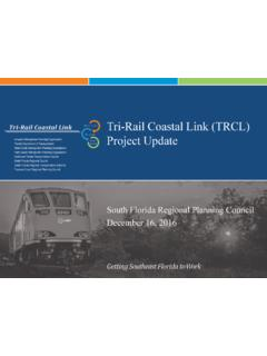 Tri-Rail Coastal Link (TRCL) Project Update