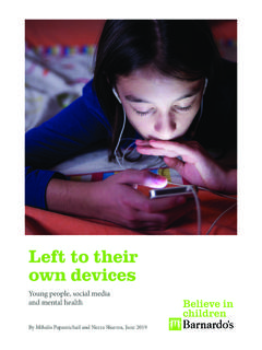 Left to their own devices - barnardos.org.uk