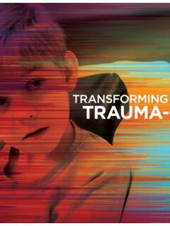 TRANSFORMING SCHOOLS WITH TRAUMA-INFORMED CARE