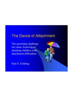 The Dance of Attachment - Child Centred Practice