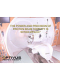 THE POWER AND PRECISION OF PROTON BEAM THERAPY IS …