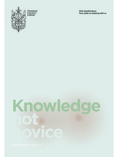 Knowledge not novice - Chartered Insurance Institute