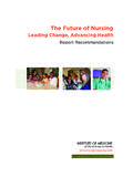 The Future of Nursing - National-Academies.org