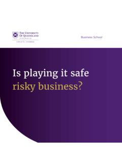 Is playing it safe risky business?