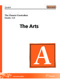The Ontario Curriculum, Grades 1-8: The Arts, 2009 (revised)