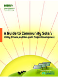 A Guide to Community Solar: Utility, Private, and …