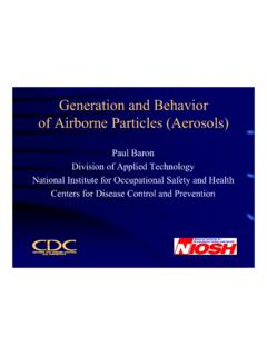 Generation and Behavior of Airborne Particles (Aerosols)