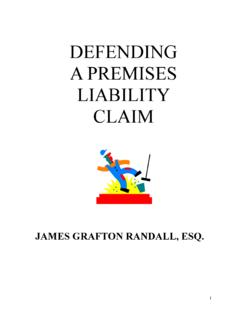 DEFENDING A PREMISES LIABILITY CASE - …