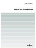 How to use ScandAll PRO - Fujitsu