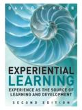 Experiential Learning: Experience as the Source of ...