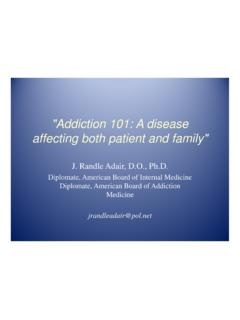 Addiction 101: A disease affecting both patient and family