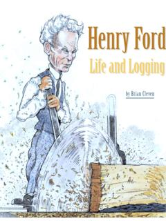 Henry Ford's 'Tasty Little Town' -- Life and Logging …