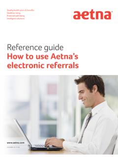How to use electronic referrals - Aetna