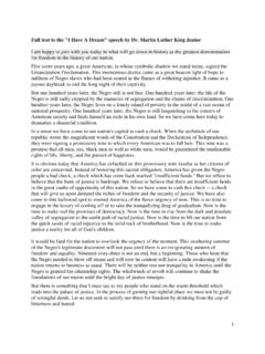 Full text to the I Have A Dream speech by Dr. Martin ...