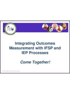 Integrating Outcomes Measurement with IFSP and IEP …