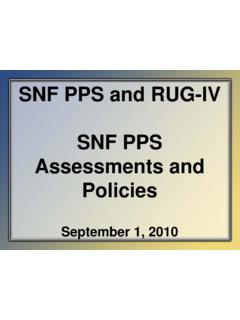 SNF PPS and RUG-IV SNF PPS Assessments and …