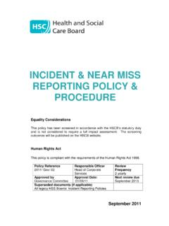 INCIDENT & NEAR MISS REPORTING POLICY & PROCEDURE