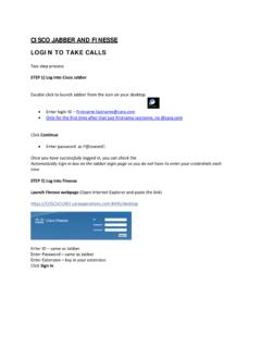 CISCO JABBER AND FINESSE LOGIN TO TAKE CALLS - toucan.site