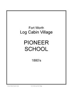 PIONEER SCHOOL - Log Cabin Village