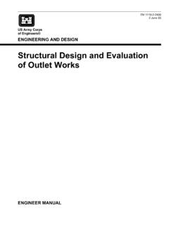 Structural Design and Evaluation of Outlet Works