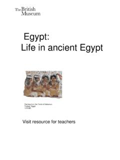 Egypt: Life in ancient Egypt - British Museum