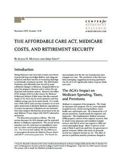 THE AFFORDABLE CARE ACT, MEDICARE COSTS, …