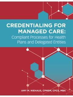 CREDENTIALING FOR MANAGED CARE - …