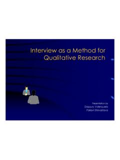 Interview as a Method for Qualitative Research
