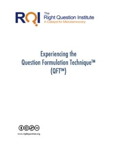 Experiencing the Question Formulation …