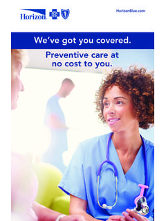 We've got you covered. Preventive care at no cost to you.