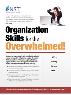 You need … Organization Skills for the Overwhelmed!