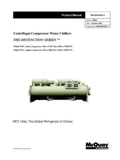Centrifugal Compressor Water Chillers THE DISTINCTION …