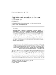 Federalism and Incentives for Success of Democracy