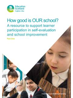 How good is OUR school? Part 1 - education.gov.scot