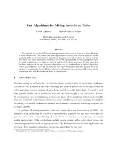 F ast Algorithms for Mining Asso ciation Rules