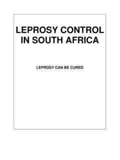 Leprosy control in South Africa : Leprosy can be cured