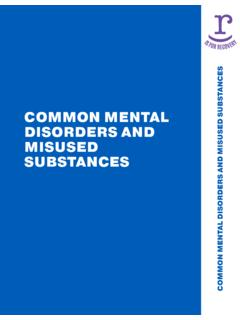Common Mental Disorders and Misused Substances