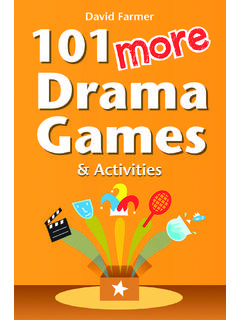 101 More Drama Games and Activities - Drama Resource