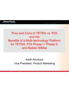 Pros and Cons of TETRA vs. P25 and the Benefits of a Multi ...