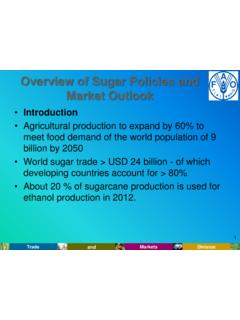 Overview of Sugar Policies and Market Outlook