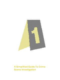 A Simplified Guide To Crime Scene Investigation