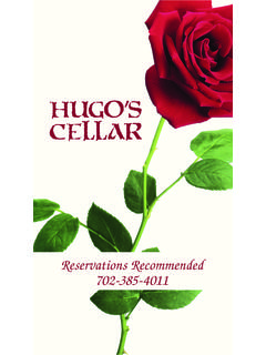 Reservations Recommended 702-385-4011 - Hugo's Cellar