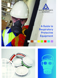 A Guide to Respiratory Protective Equipment