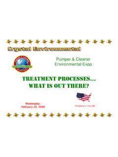 TREATMENT PROCESSES… WHAT IS OUT THERE?